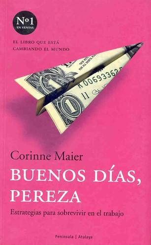 Buenos Días Pereza - Corinne Maier