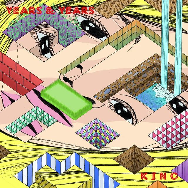 "King Album Years And Years Years Years ""king"" Video"