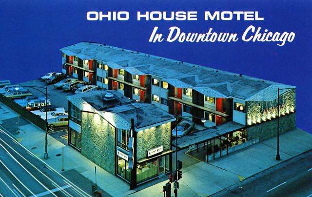 Ohio House Motel - 600 North LaSalle Street, Chicago, Illinois U.S.A. - date unknown