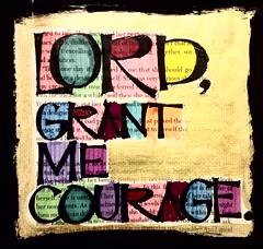 grantmecourage