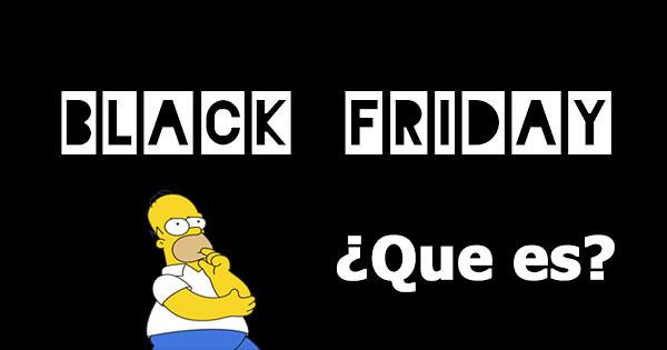 Black Friday - Viernes Negro