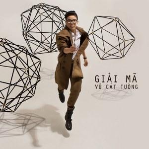 Vũ Cát Tường – Giải Mã (2014) (MP3) [Album]