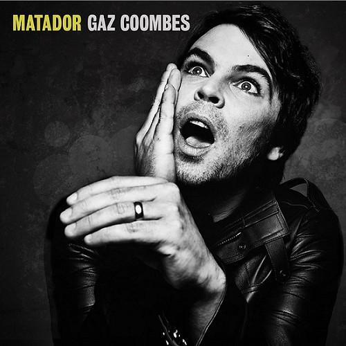 Gaz Coombes - Matador