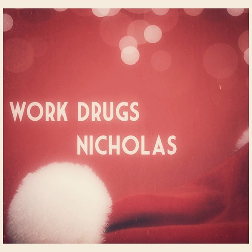 Work Drugs - Nicholas