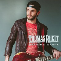 Thomas Rhett – Make Me Wanna