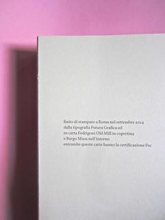 Errori necessari, di caleb Crain. 66thand2nd edizioni 2014. Progetto grafico: : Silvana Amato. Ill. alla cop.: P. d'Oltreppe. Pagina dello stampatore, a pag. 560 (part), 1