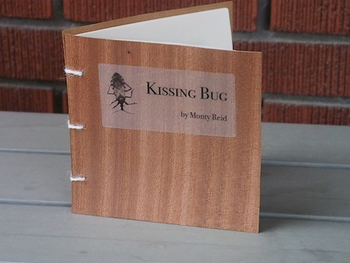 Kissing Bug, Monty Reid, phafours press, 2014