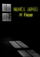 1- Nunca Jamas-epub - M. Floser