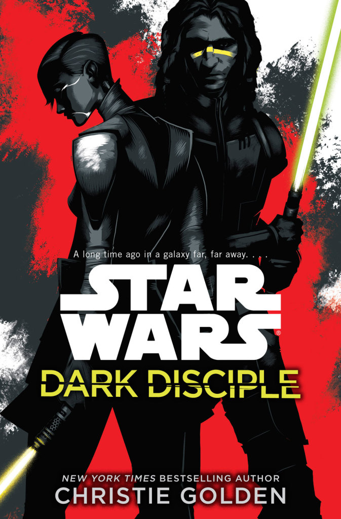 'Dark Disciple' by Christie Golden (reviewed by Geralyn)