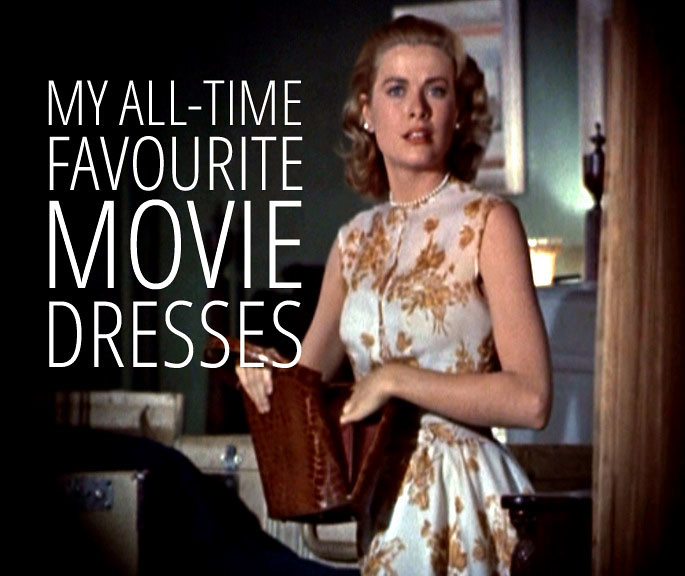 My all-time favourite movie dresses