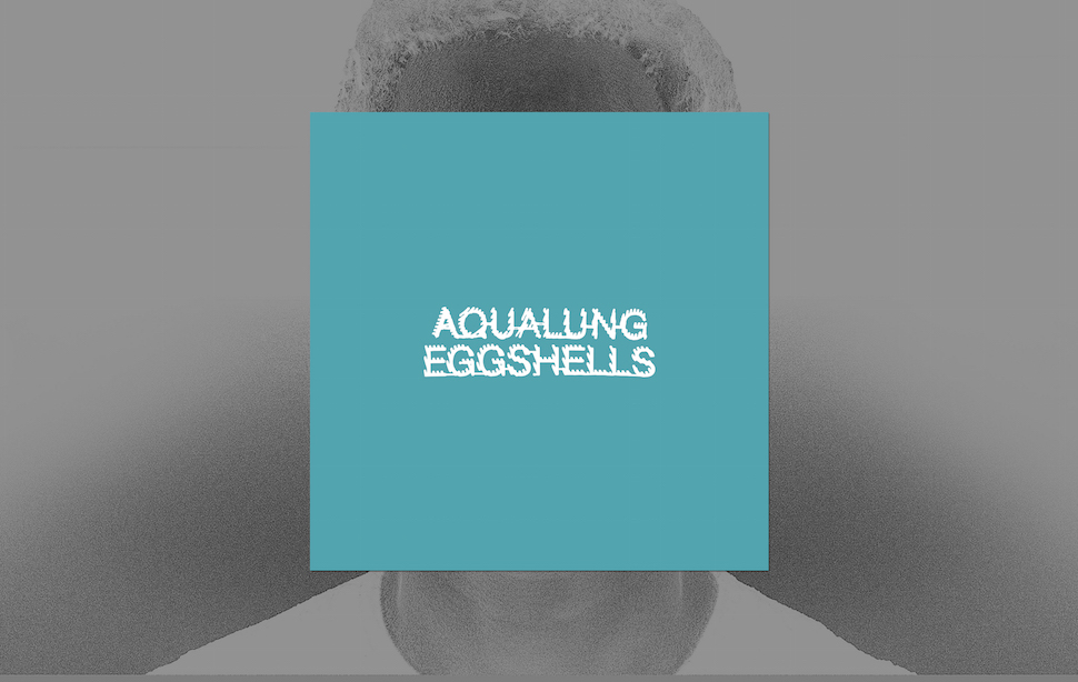 01_AQUALUNG_EGGSHELLS_LAYOUT