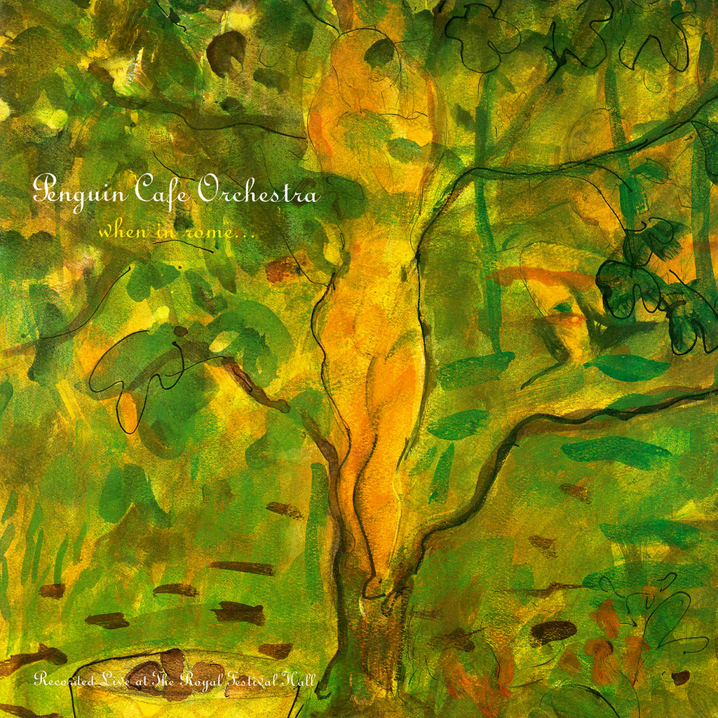 Penguin Cafe Orchestra – When In Rome...