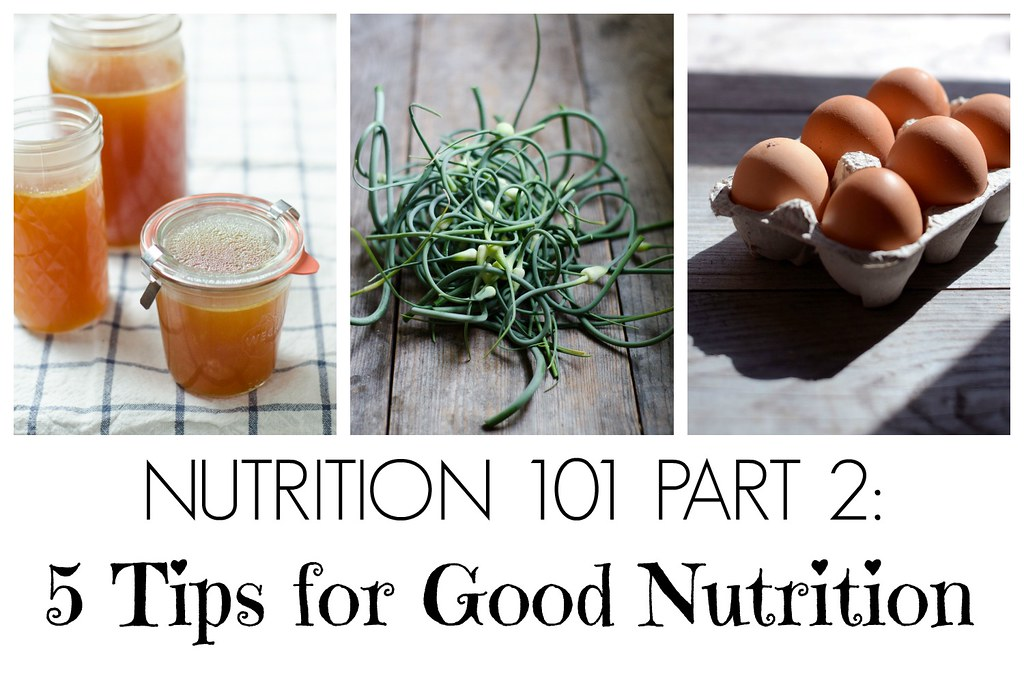 Nutrition 101 Part 2: 5 Tips