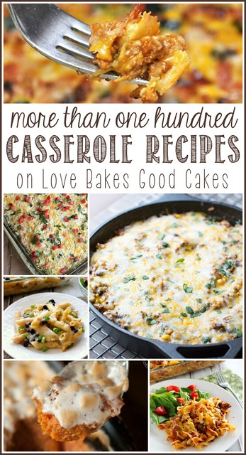More than 100 Casserole Recipes - lots of great dinner ideas!