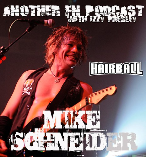 "Another F'n Podcast with Izzy Presley (03/18/15 Mike ""Happy"" Schneider)"