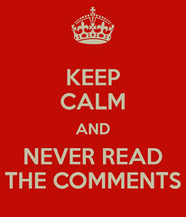 keep-calm-and-never-read-the-comments