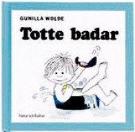Gunilla Wolde, Totte badar