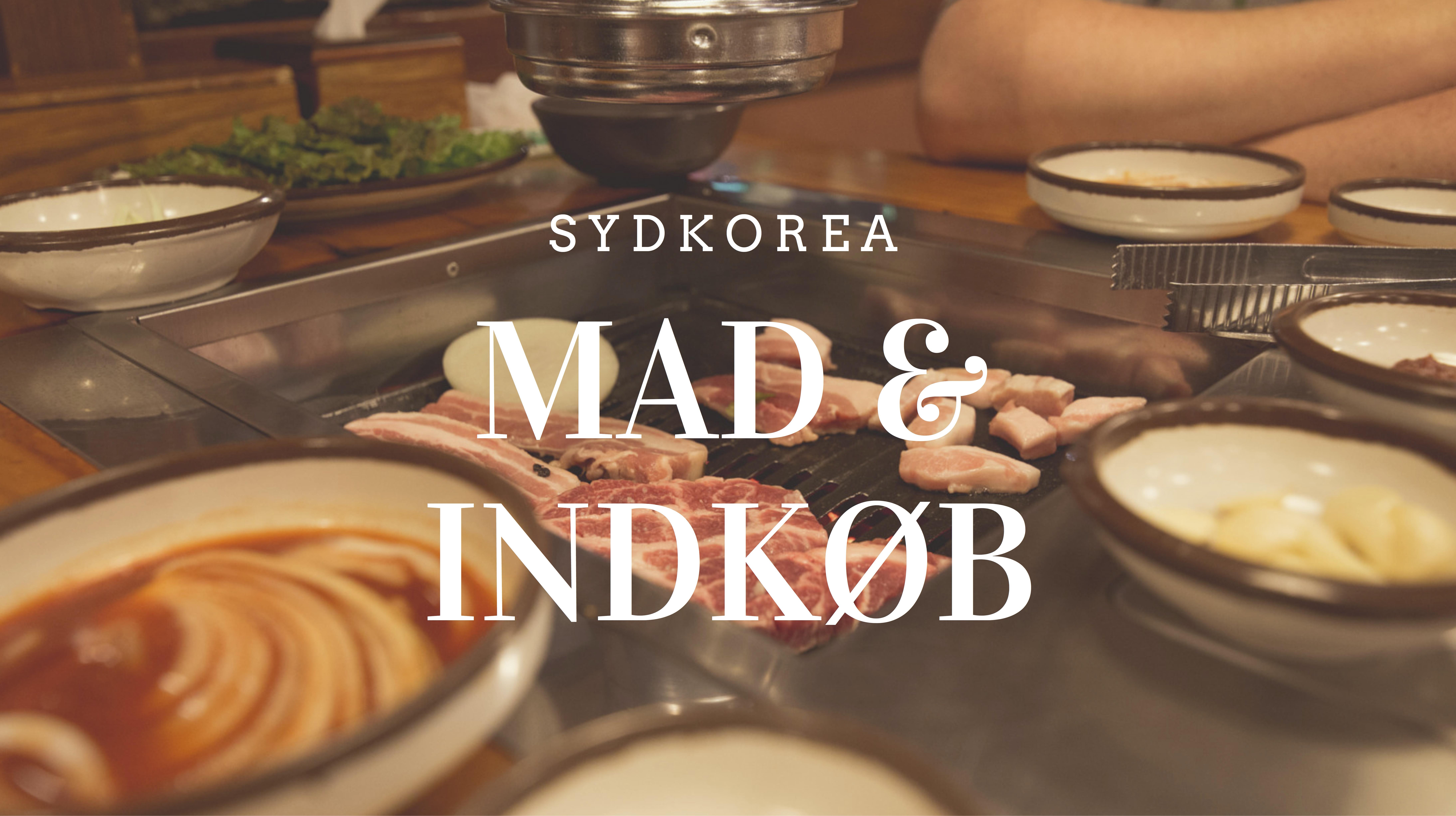 Rejsebudget Sydkorea Mad og Indkøb