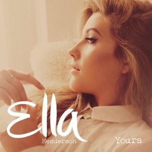 Ella Henderson – Yours