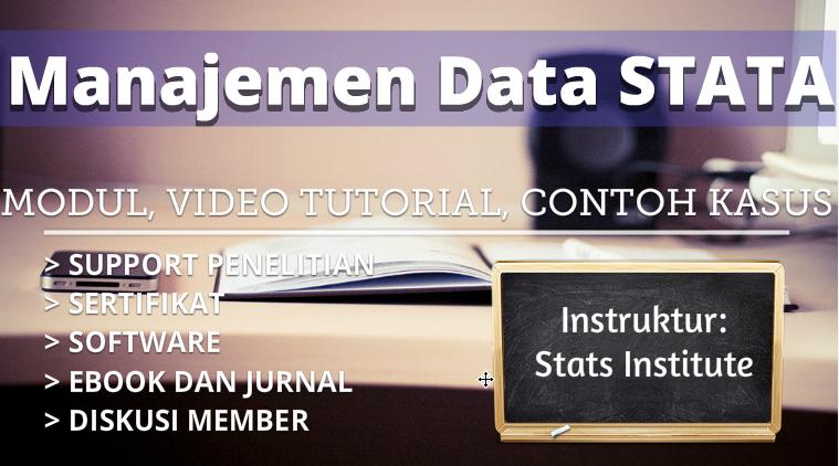 Manajemen Data Menggunakan Stata