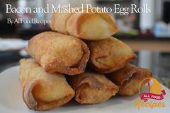 Bacon and Mashed Potato Egg Rolls