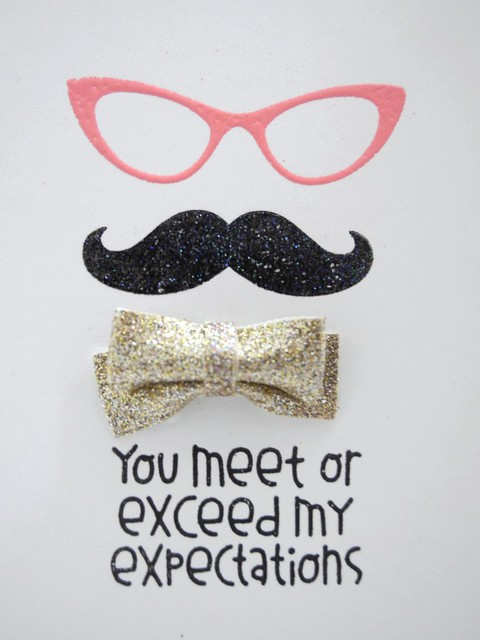 You meet or exceed my expectations by Jennifer Ingle @Jingle #justjingle #papersmooches #cards #diy #papercrafts