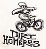 dirt Hombres