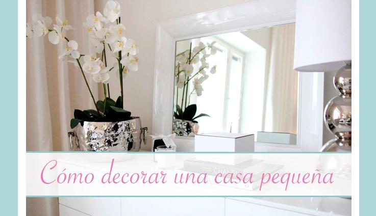 Como decorar una casa peque a youcanbe for Decoracion para casas muy pequenas