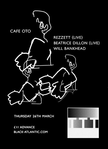 Black Atlantic Presents The Trilogy Tapes W/ Rezzett, Beatrice Dillion & Will Bankhead @ Cafe Oto