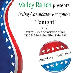 Attend the Candidates Reception tonight! All Valley Ranch voters are encouraged to take this opportunity to be an informed voter.  #CandidatesReception #Vote #CityElection #ElectionSeason #2015