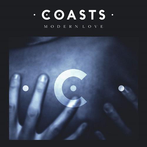 Coasts - Modern Love