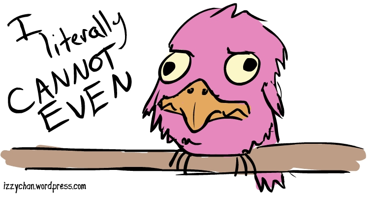 I literally cannot even pink bird reaction face