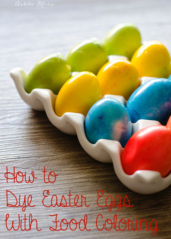 how to dye eggs with food coloring | Ashlee Marie