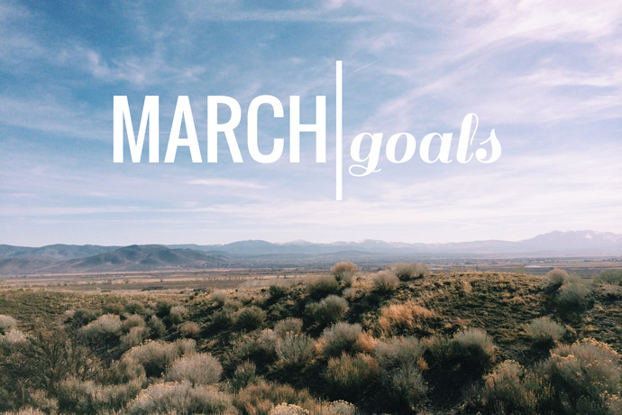 goals, new month, motivation, march, life,