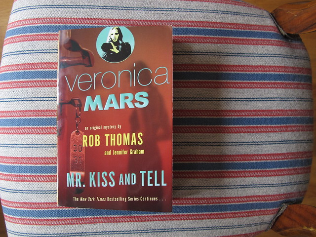 veronica mars: mr kiss and tell by rob thomas and jennifer graham