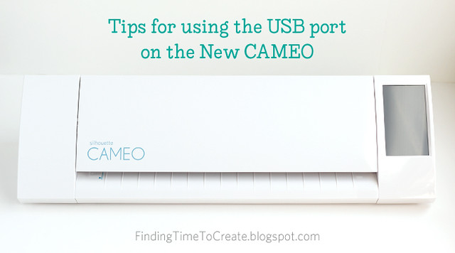 Tips for using the USB port on the New Silhouette CAMEO