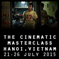 The Cinematic Masterclass, Hanoi, Jul 21-26 2015 with Carl Zeiss
