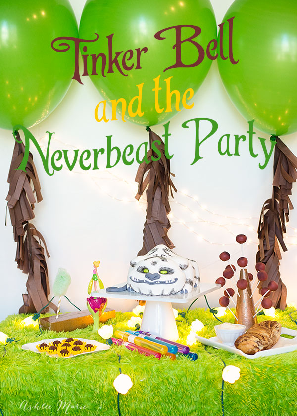 Tinker Bell and the Neverbeast party, with adorable decorations, fun themed party foods and more