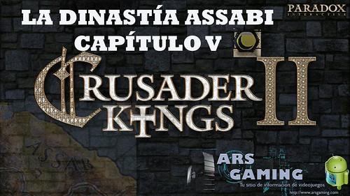 [Crusader Kings II] AAR. La dinastía Assabi (Capítulo V)