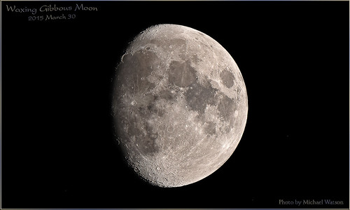 2015 March 30 ~ Waxing Gibbous Moon