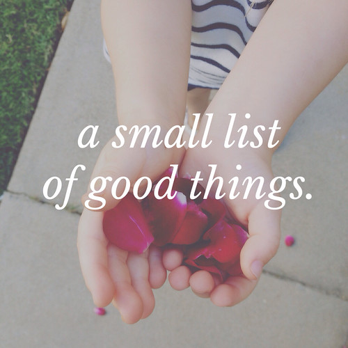 a small list of good things | yourwishcake.com
