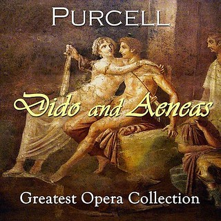 Purcell Dido And Aeneas. Greatest Opera Collection Various Artists Classical Digital Remasterings