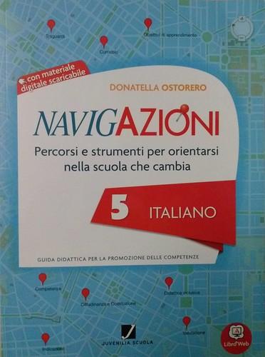 Navigazioni 5 italiano con CD-Rom demo - Percorsi e strumenti per orientarsi nella scuola che cambia