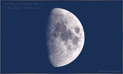 2015 March 28 ~ The Waxing Gibbous Moon in Daylight