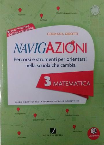 Navigazioni 3 Matematica con CD-Rom demo - Percorsi e strumenti per orientarsi nella scuola che cambia - Guida Didattica per Insegnanti della Scuola Primaria