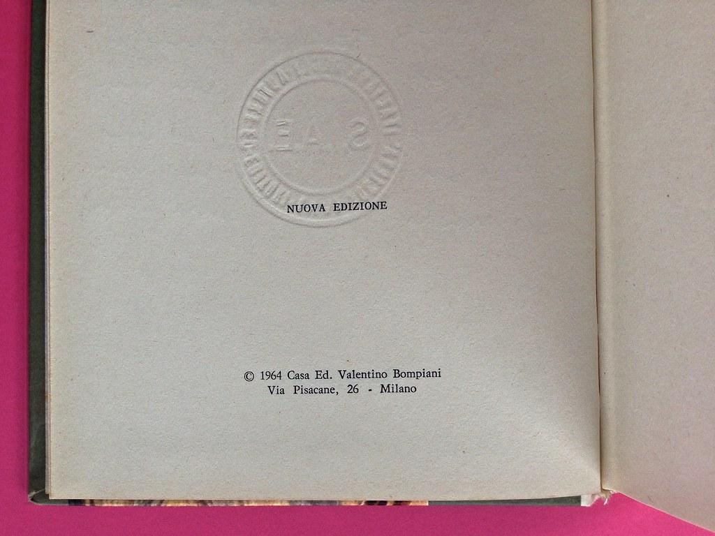 Disamore, di Libero Bigiaretti. Bompiani 1964. [Responsabilità grafica non indicata]. Colophon  / verso del frontespizio, a pag. 4 (part.), 1