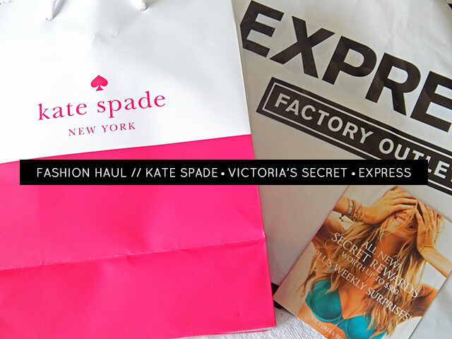 Fashion Haul ft. Kate Spade, Victoria's Secret