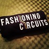 #FashioningCircuits fashion