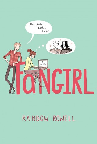 Fangirl: A Novel - Rainbow Rowell