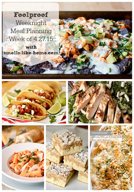 Foolproof Weeknight Meal Planning - Week of 4.27.15